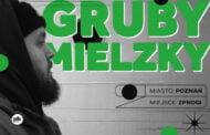 Gruby Mielzky | koncert