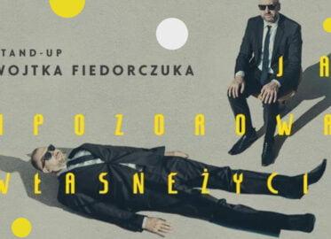 Wojtek Fiedorczuk | stand-up